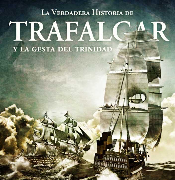 Portada del libro Trafalgar la verdadera historia